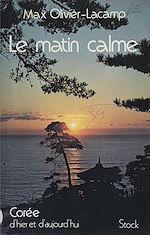 Télécharger le livre :  Le matin calme