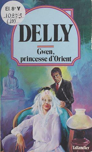 Téléchargez le livre :  Gwen, princesse d'Orient