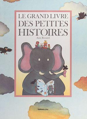 Téléchargez le livre :  Le grand livre des petites histoires
