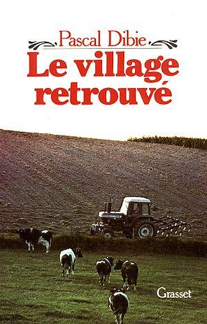 Téléchargez le livre :  Le village retrouvé