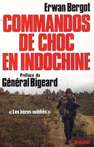 Téléchargez le livre :  Commandos de choc en Indochine