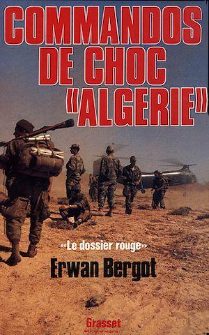 Téléchargez le livre :  Commando de choc en Algérie