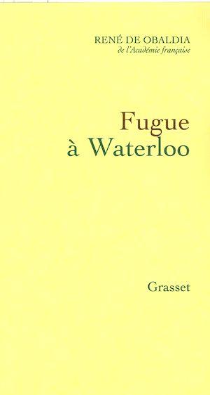 Téléchargez le livre :  Fugue à Waterloo