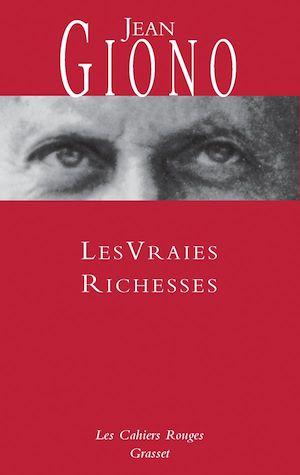 Les vraies richesses | Giono, Jean. Auteur