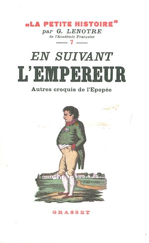 Téléchargez le livre :  En suivant l'Empereur - Autres croquis de l'épopée