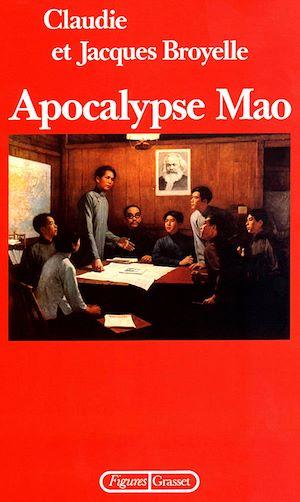 Téléchargez le livre :  Apocalypse Mao