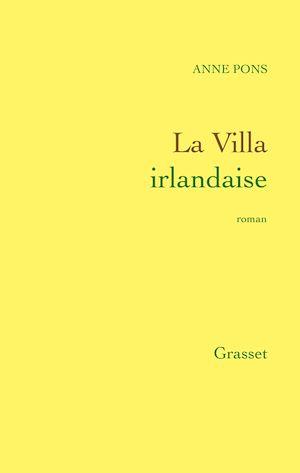 Téléchargez le livre :  La Villa irlandaise