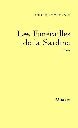 Téléchargez le livre :  Les funérailles de la sardine