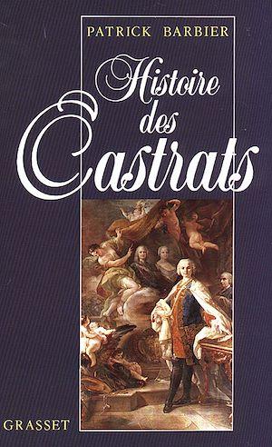Téléchargez le livre :  Histoire des castrats