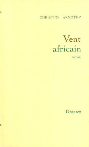 Téléchargez le livre :  Vent africain