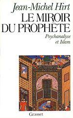 Télécharger le livre :  Le miroir du prophète