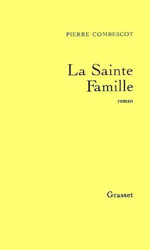 Téléchargez le livre :  La sainte famille