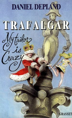 Téléchargez le livre :  Trafalgar ou my tailor is crazy