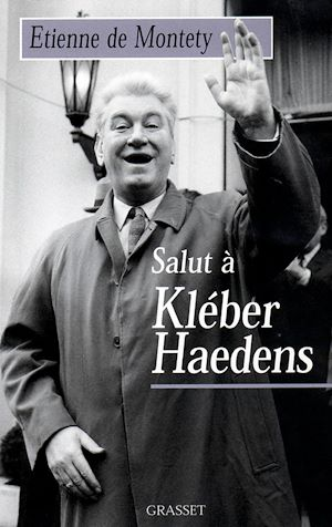 Téléchargez le livre :  Salut à Kléber Haedens