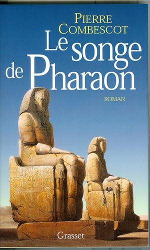 Téléchargez le livre :  Le songe de Pharaon