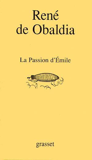 Téléchargez le livre :  La passion d'Emile