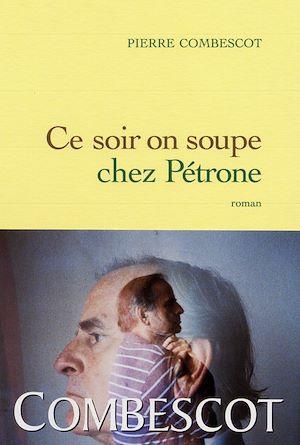 Téléchargez le livre :  Ce soir on soupe chez Pétrone