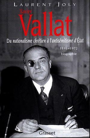 Téléchargez le livre :  Xavier Vallat (1891-1972)