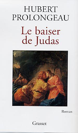 Téléchargez le livre :  Le baiser de Judas
