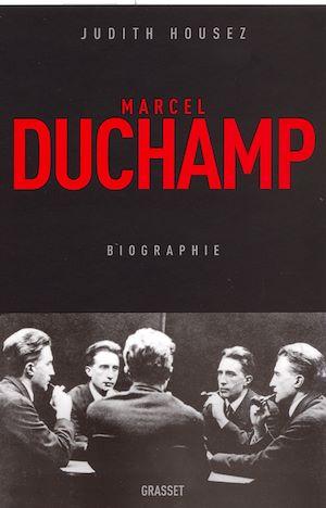 Marcel Duchamp | Housez, Judith (1970-....). Auteur