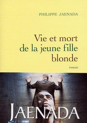 Téléchargez le livre :  Vie et mort de la jeune fille blonde