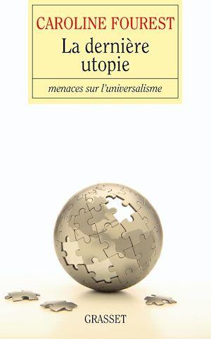 Téléchargez le livre :  La dernière utopie
