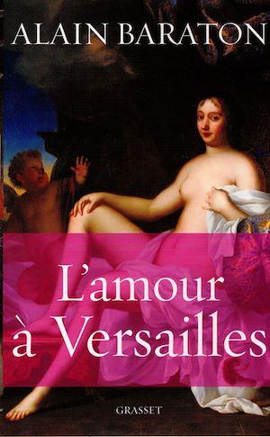 Téléchargez le livre :  L'amour à Versailles