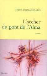Télécharger le livre :  l'archer du pont de l'alma