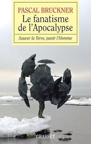 Téléchargez le livre :  Le fanatisme de l'Apocalypse