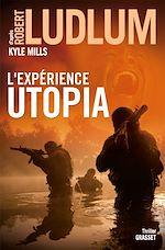 Télécharger le livre :  L'Expérience Utopia