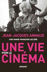 Télécharger le livre :  Une vie pour le cinéma