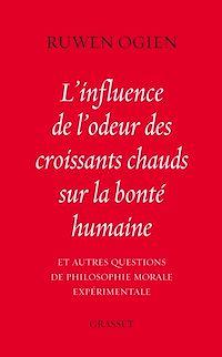 Télécharger le livre : L'influence de l'odeur des croissants chauds sur la bonté humaine