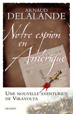 Téléchargez le livre :  Notre espion en Amérique