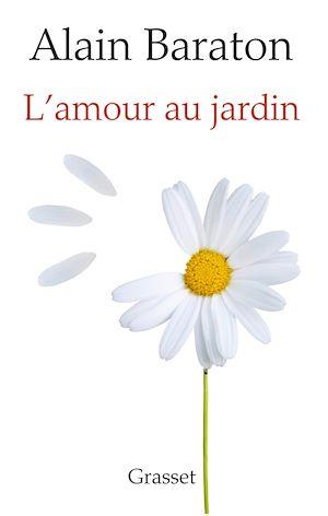 Téléchargez le livre :  L'Amour au jardin