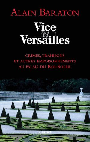Téléchargez le livre :  Vice et Versailles