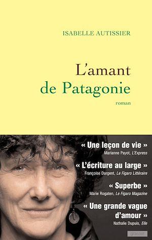 Téléchargez le livre :  L'amant de Patagonie