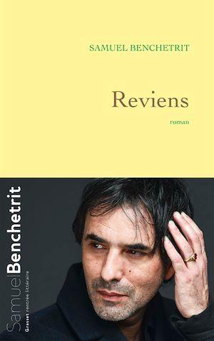 Reviens | Benchetrit, Samuel. Auteur