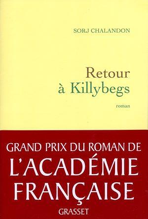 Téléchargez le livre :  Retour à Killybegs (Grand Prix du Roman de l'Académie Française 2011)