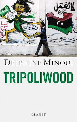 Téléchargez le livre :  Tripoliwood