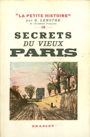Téléchargez le livre :  Secrets du vieux Paris