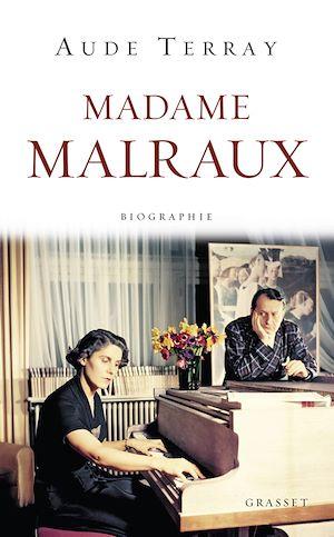 Téléchargez le livre :  Madame Malraux