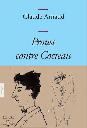 Téléchargez le livre :  Proust contre Cocteau