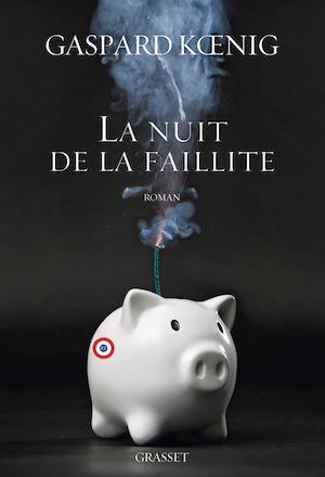 Téléchargez le livre :  La nuit de la faillite