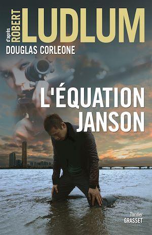 L'équation Janson | Ludlum, Robert. Auteur