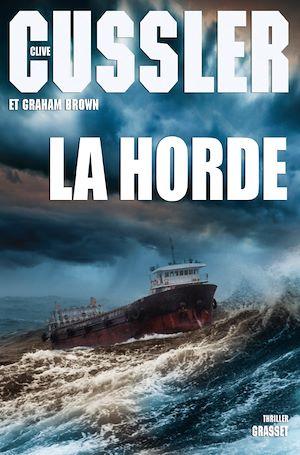 La horde | Cussler, Clive. Auteur