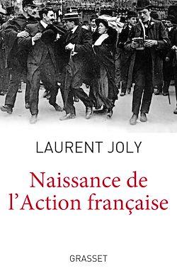 Téléchargez le livre numérique:  Naissance de l'Action Française