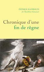 Télécharger le livre :  Chronique d'une fin de règne
