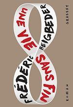 Télécharger le livre :  Une vie sans fin