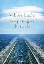 Télécharger le livre :  Les passagers du siècle