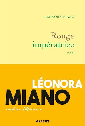 Rouge impératrice | Miano, Leonora. Auteur